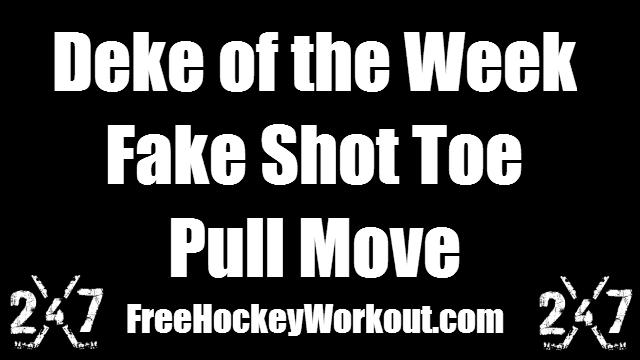 Deke of the Week - Fake Shot Toe Pull Move
