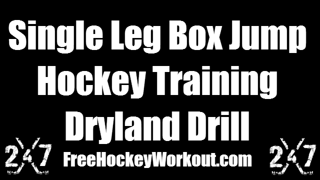 Single Leg Box Jump - Hockey Training Dryland Drill